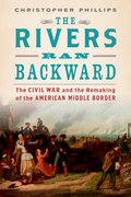 Cover for The Rivers Ran Backward