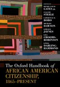 Cover for The Oxford Handbook of African American Citizenship, 1865-Present