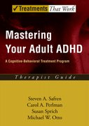 Cover for Mastering Your Adult ADHD: Therapist Guide