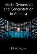Cover for Media Ownership and Concentration in America