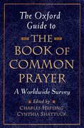Cover for The Oxford Guide to <i>The Book of Common Prayer</i>