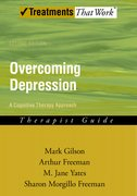 Cover for Overcoming Depression: A Cognitive Therapy Approach
