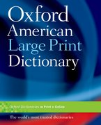 Cover for The Oxford American Large Print Dictionary