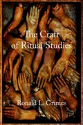 Cover for The Craft of Ritual Studies