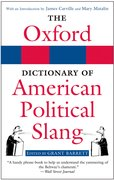 Cover for The Oxford Dictionary of American Political Slang