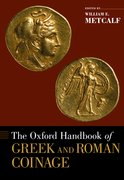 Cover for The Oxford Handbook of Greek and Roman Coinage
