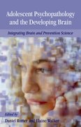 Cover for Adolescent Psychopathology and the Developing Brain
