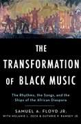 Cover for The Transformation of Black Music - 9780195307245