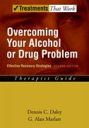 Cover for Overcoming Your Alcohol or Drug Problem: Therapist Guide