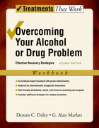 Cover for Overcoming Your Alcohol or Drug Problem: Workbook