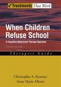Cover for When Children Refuse School: Therapist Guide