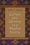 Cover for Culture and Identity in a Muslim Society