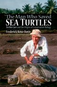 Cover for The Man Who Saved Sea Turtles