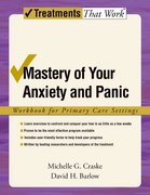 Cover for Mastery of Your Anxiety and Panic: Workbook for Primary Care Settings