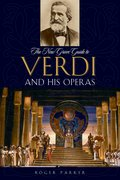 Cover for The New Grove Guide to Verdi and His Operas