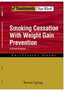 Cover for Smoking Cessation with Weight Gain Prevention: Facilitator Guide