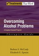 Cover for Overcoming Alcohol Problems: A Couples-Focused Program: Therapist Guide