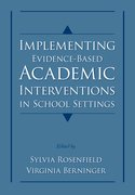 Cover for Implementing Evidence-Based Academic Interventions in School Settings