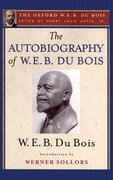 Cover for The Autobiography of W. E. B. Du Bois (The Oxford W. E. B. Du Bois)