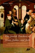 Cover for The Jewish Teachers of Jesus, James, and Jude