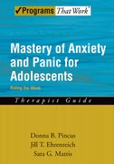 Cover for Mastery of Anxiety and Panic for Adolescents: Therapist Guide
