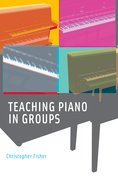 Cover for Teaching Piano in Groups