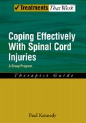 Cover for Coping Effectively With Spinal Cord Injuries A Group Program Therapist Guide