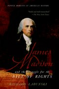 Cover for James Madison and the Struggle for the Bill of Rights