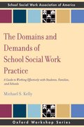 Cover for The Domains and Demands of School Social Work Practice