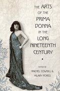 Cover for The Arts of the Prima Donna in the Long Nineteenth Century