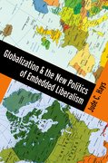 Cover for Globalization and the New Politics of Embedded Liberalism