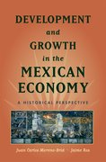 Cover for Development and Growth in the Mexican Economy