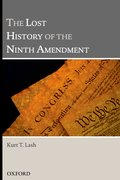 Cover for The Lost History of the Ninth Amendment