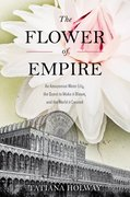Cover for The Flower of Empire