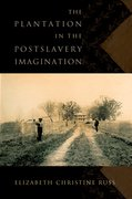 Cover for The Plantation in the Postslavery Imagination