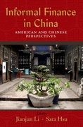 Cover for Informal Finance in China: American and Chinese Perspectives