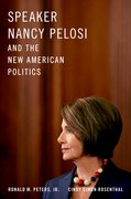 Cover for Speaker Nancy Pelosi and the New American Politics