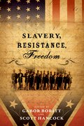 Cover for Slavery, Resistance, Freedom