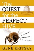 Cover for The Quest for the Perfect Hive