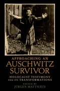 Cover for Approaching an Auschwitz Survivor