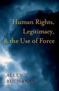 Cover for Human Rights, Legitimacy, and the Use of Force