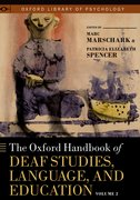 Cover for The Oxford Handbook of Deaf Studies, Language, and Education, Vol. 2