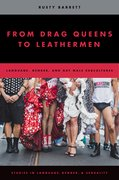 Cover for From Drag Queens to Leathermen