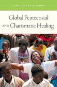 Cover for Global Pentecostal and Charismatic Healing