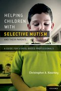 Cover for Helping Children with Selective Mutism and Their Parents