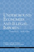 Cover for Underground Economies and Illegal Imports