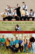 Cover for Playing Across a Divide Israeli-Palestinian Musical Encounters