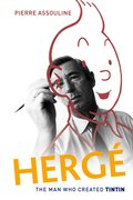 Cover for Herge: The Man Who Created Tintin