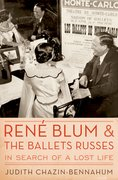 Cover for René Blum and The Ballets Russes