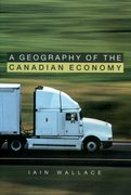 Cover for A Geography of the Canadian Economy.